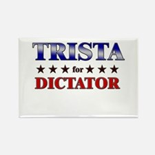 TRISTA for dictator Rectangle Magnet