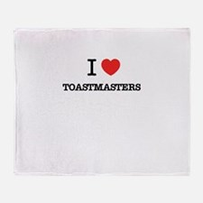 I Love TOASTMASTERS Throw Blanket