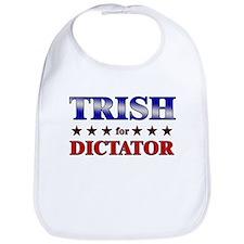 TRISH for dictator Bib