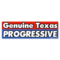 Texas Progressive Bumper Bumper Sticker