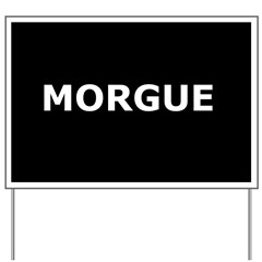 Triage Sign - Morgue