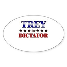 TREY for dictator Oval Decal