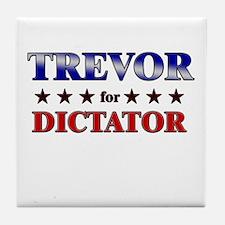 TREVOR for dictator Tile Coaster