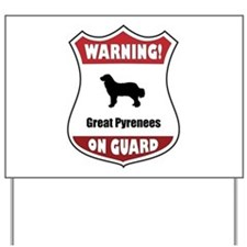 Pyrenees On Guard Yard Sign