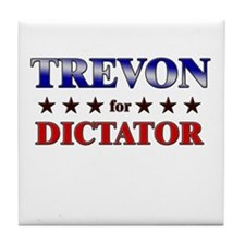 TREVON for dictator Tile Coaster