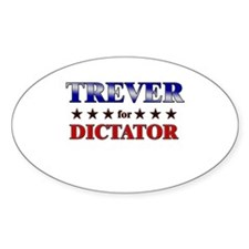TREVER for dictator Oval Decal
