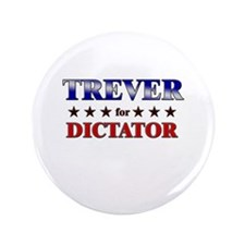 "TREVER for dictator 3.5"" Button"