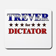 TREVER for dictator Mousepad