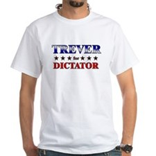 TREVER for dictator Shirt