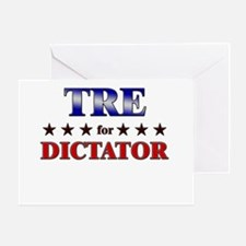 TRE for dictator Greeting Card