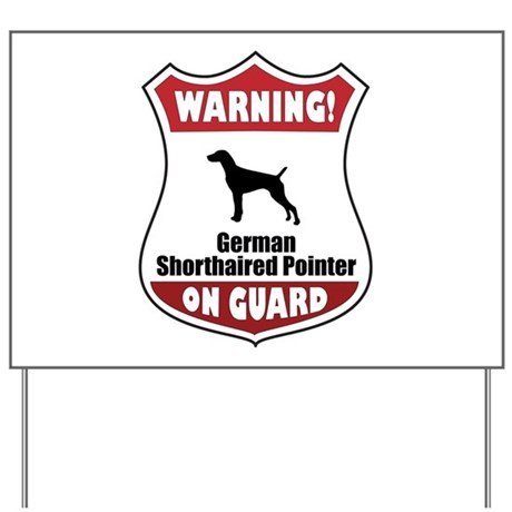 Pointer On Guard Yard Sign
