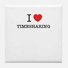 I Love TIMESHARING Tile Coaster