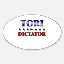 TORI for dictator Oval Decal