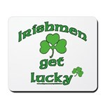 Irishmen Get Lucky Mousepad