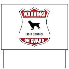 Field On Guard Yard Sign