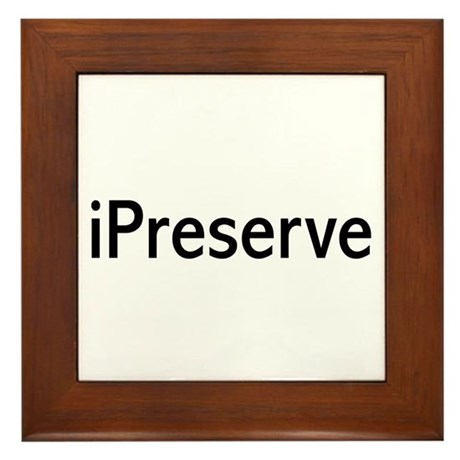 iPreserve Framed Tile