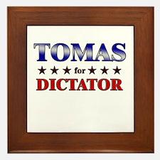 TOMAS for dictator Framed Tile