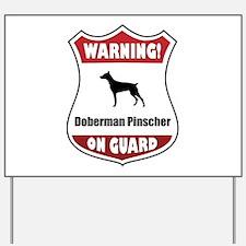 Doberman On Guard Yard Sign
