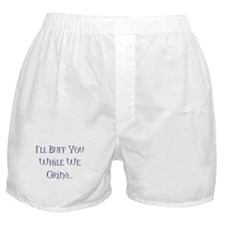 I'll Buff You While We Grind Boxer Shorts