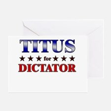 TITUS for dictator Greeting Card