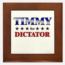 TIMMY for dictator Framed Tile