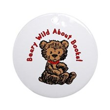 Beary Wild About Books Ornament (Round)