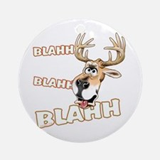 Blahh Blahh Blahh Ornament (Round)