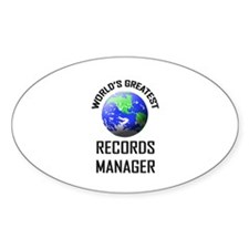 World's Greatest RECORDS MANAGER Oval Decal