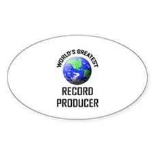 World's Greatest RECORD PRODUCER Oval Decal