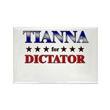 TIANNA for dictator Rectangle Magnet
