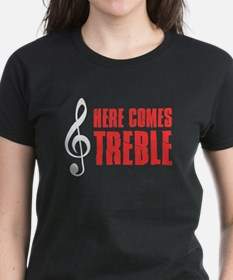 Here Comes Treble T-Shirt