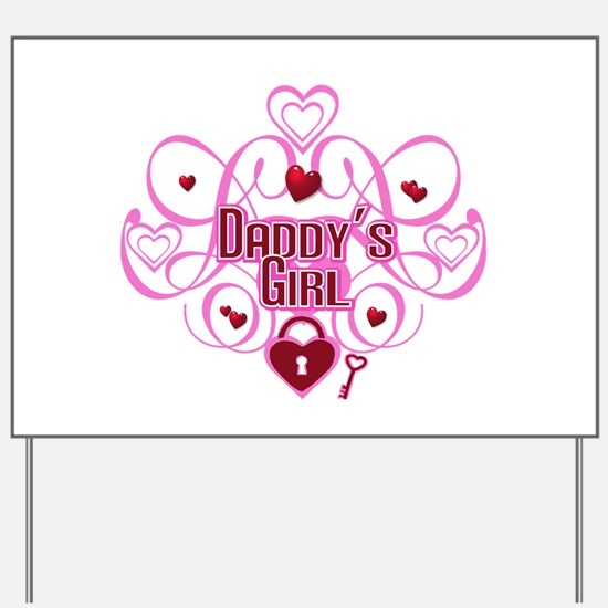 Pink - Daddy's Girl Yard Sign