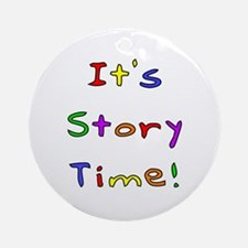 It's Story Time! 2 Ornament (Round)