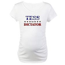 TESS for dictator Shirt