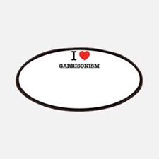 I Love GARRISONISM Patch