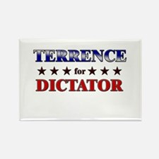 TERRENCE for dictator Rectangle Magnet