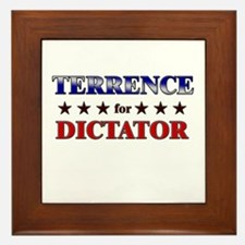 TERRENCE for dictator Framed Tile