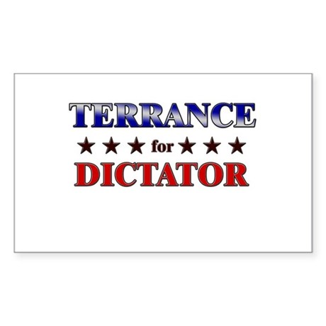 TERRANCE for dictator Rectangle Sticker