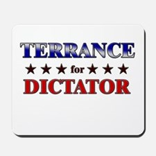 TERRANCE for dictator Mousepad