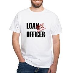 Off Duty Loan Officer Shirt