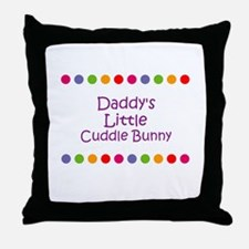 Daddy's Little Cuddle Bunny Throw Pillow