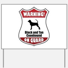 Black and Tan On Guard Yard Sign