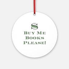 Buy Me Books Please!<br> Keepsake (Round)