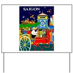 Saigon Travel and Tourism Print Yard Sign