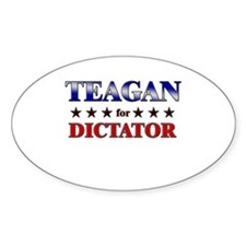 TEAGAN for dictator Oval Decal