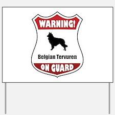Tervuren On Guard Yard Sign