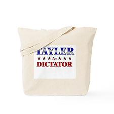 TAYLER for dictator Tote Bag
