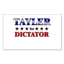 TAYLER for dictator Rectangle Decal