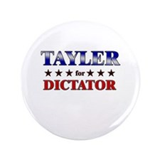 """TAYLER for dictator 3.5"""" Button"""