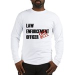 Off Duty Law Enf. Off. Long Sleeve T-Shirt